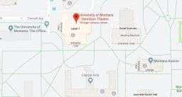 Google Maps - University of Montana Dennison Theatre
